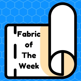 Fabric of The Week